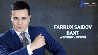 Farrux Saidov - Baxt (music version)