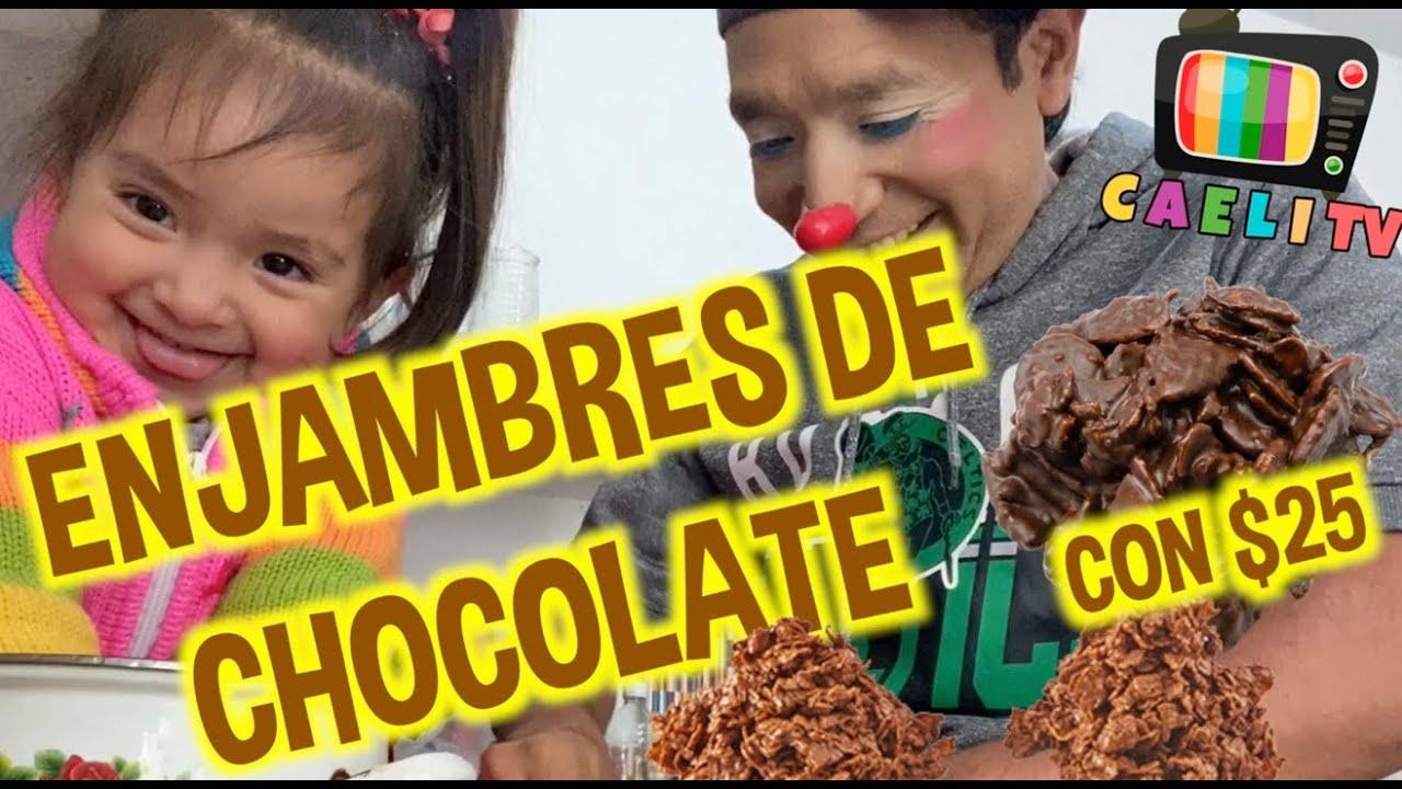 ENJAMBRES DE CHOCOLATE / HAZLO CON $25 / FATIMA Y CAELI / LOS DESTRAMPADOS