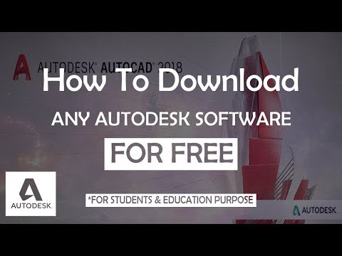How To Download Any Autodesk Softwares- AutoCAD (2018)For Free!! (Student Version)| (LEGALLY)