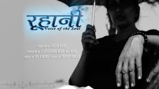 Ruhani Voice of The Soul - Music Video Dedicated to Indian Women and Her Rights