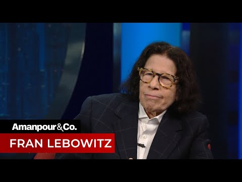 New York Legend Fran Lebowitz Gives Her Take on 2020 Politics   Amanpour and Company