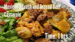 Mexican Squash and Ground Beef Casserole Recipe