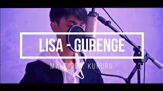 Lisa | Gurenge -Demon Slayer OP Full- Kimetsu No Yaiba | Male Cover