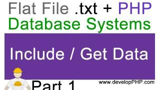 1. Flat File .txt + Php Database Systems Tutorial - Displaying Text File Content