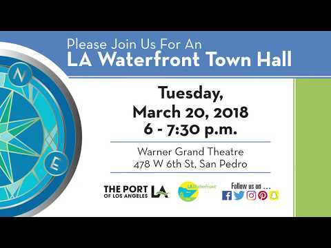 Councilman Buscaino Invites You to Attend the LA Waterfront Town Hall on March 20