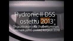 """Hydronic ll, D5S, Ohjainyksikö """"No Singnal"""""""