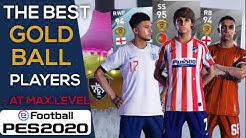The Best Gold Ball Players   PES 2020