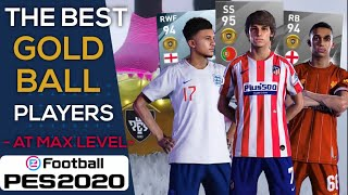 The Best Gold Ball Players | PES 2020