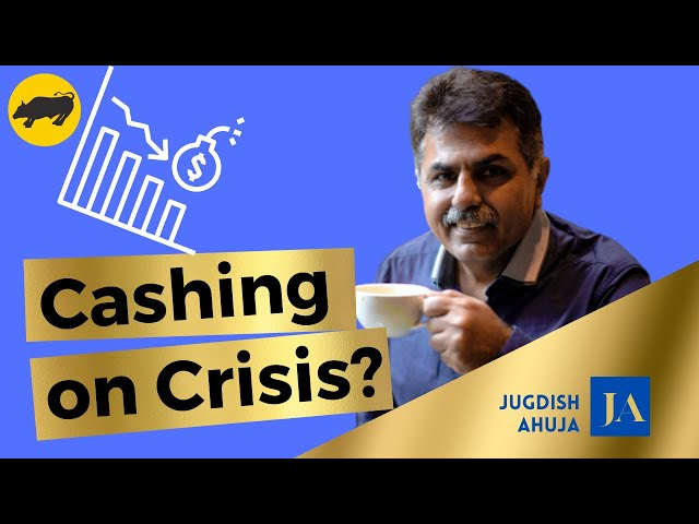 How do you cash in on Crisis'