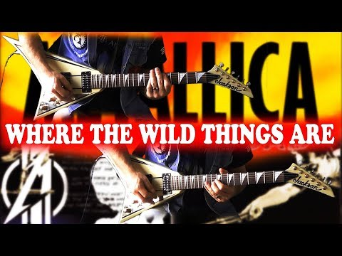 Metallica   Where The Wild Things Are