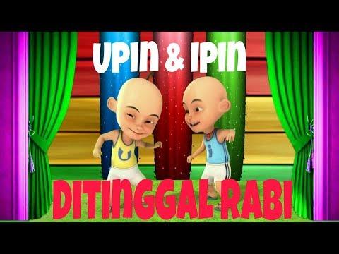 DITINGGAL RABI - Via Vallen | Unofficial Video Music Versi Upin Ipin Dengan Liriknya