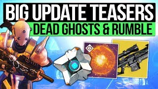 Destiny 2 News | TODAYS UPDATE TEASERS! - Dead Ghosts, Rumble Confirmed, Future Secrets & More!