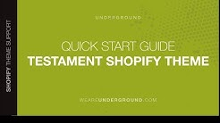 How to set up the Testament Shopify theme -  a quick start guide