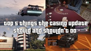 GTA Online Top 5 Things The Casino Update Should And Shouldn't Do