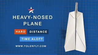 Fold 'N Fly ✈ The Heavy-nosed Paper Airplane