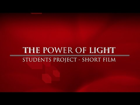 Short Film - Power of light (Documentary)