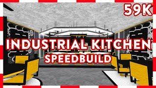 ROBLOX | Welcome To Bloxburg: 59K INDUSTRIAL KITCHEN (Speedbuild)