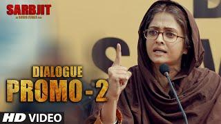 SARBJIT Dialogue Promo 2 - Ye Sikhani Vahaan Pe Aa Jayegi   T-Series