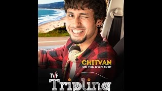 Best of Chitvan from TVF Tripling