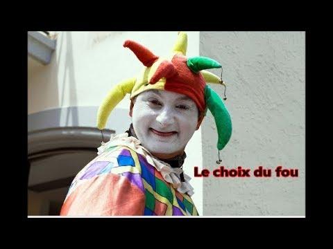 Le Choix Du Fou ...  Une Chanson De Michel Sardou
