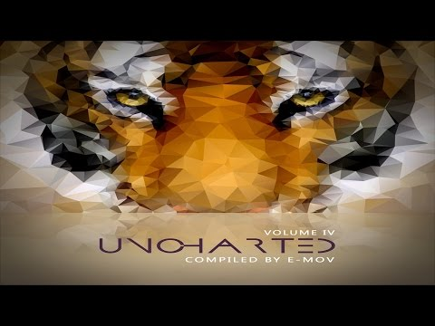 VA - Uncharted Vol.4 - Full Album (Compiled by E-Mov) ᴴᴰ