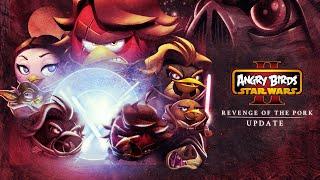 Angry Birds Star Wars II: Revenge of the Pork – Gameplay Trailer