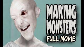 FULL MOVIE - Making Monsters