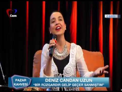 Deniz Candan Uzun // Bir Rüzgardır Gelip Geçer Sanmıştım // Türk Sanat Müziği