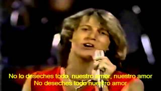 ANDY GIBB   Our love Don't throw it all ...
