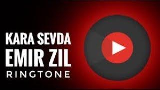 Kara Sevda Emir Zil Ringtone [With Free Download Link]