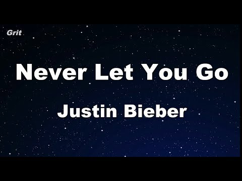 Never Let You Go - Justin Bieber Karaoke 【No Guide Melody】 Instrumental