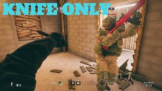 Knife Only Challenge! - Rainbow Six Siege