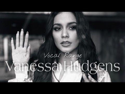 Vanessa Hudgens Vocal Range: (D3 - G5 - F6)