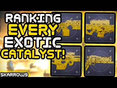Destiny 2 - Ranking EVERY Exotic Catalyst!! (Pre-Forsaken)