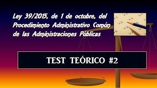 Test teórico comentado: Ley 39/2015 #2