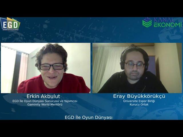 EGD İle Oyun Dünyası / Üniversite Espor Birliği Neler Yapar?