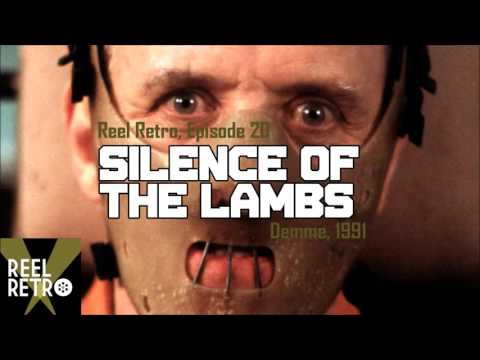 The Silence of the Lambs (1991)  | Retro Movie Review - Reel Retro, Episode 20