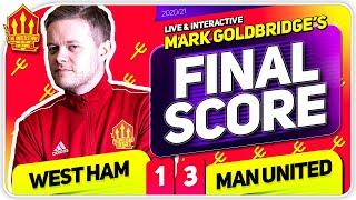 GOLDBRIDGE! West Ham 1-3 Manchester United Match Reaction