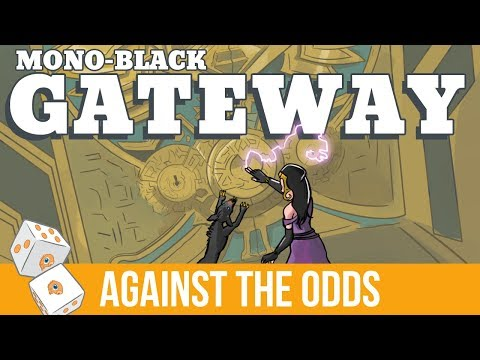 Against the Odds: Mono-Black Gateway (Standard)