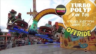 Turbo Polyp (van Tol) offride - Mega Kermis Uden 2015