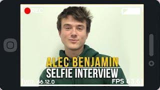 Selfie Interview with Alec Benjamin   6CAST