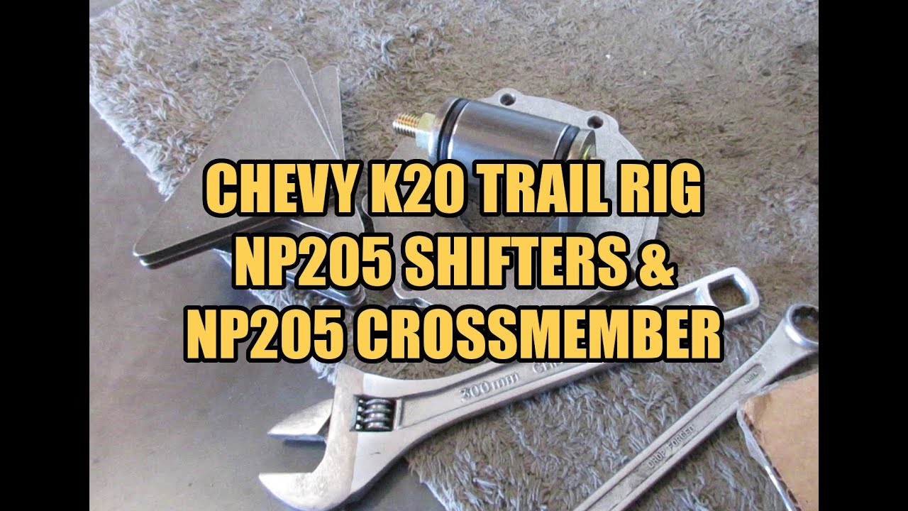 Chevy K20 Trail Rig - NP205 Shifters and NP205 Crossmember ...