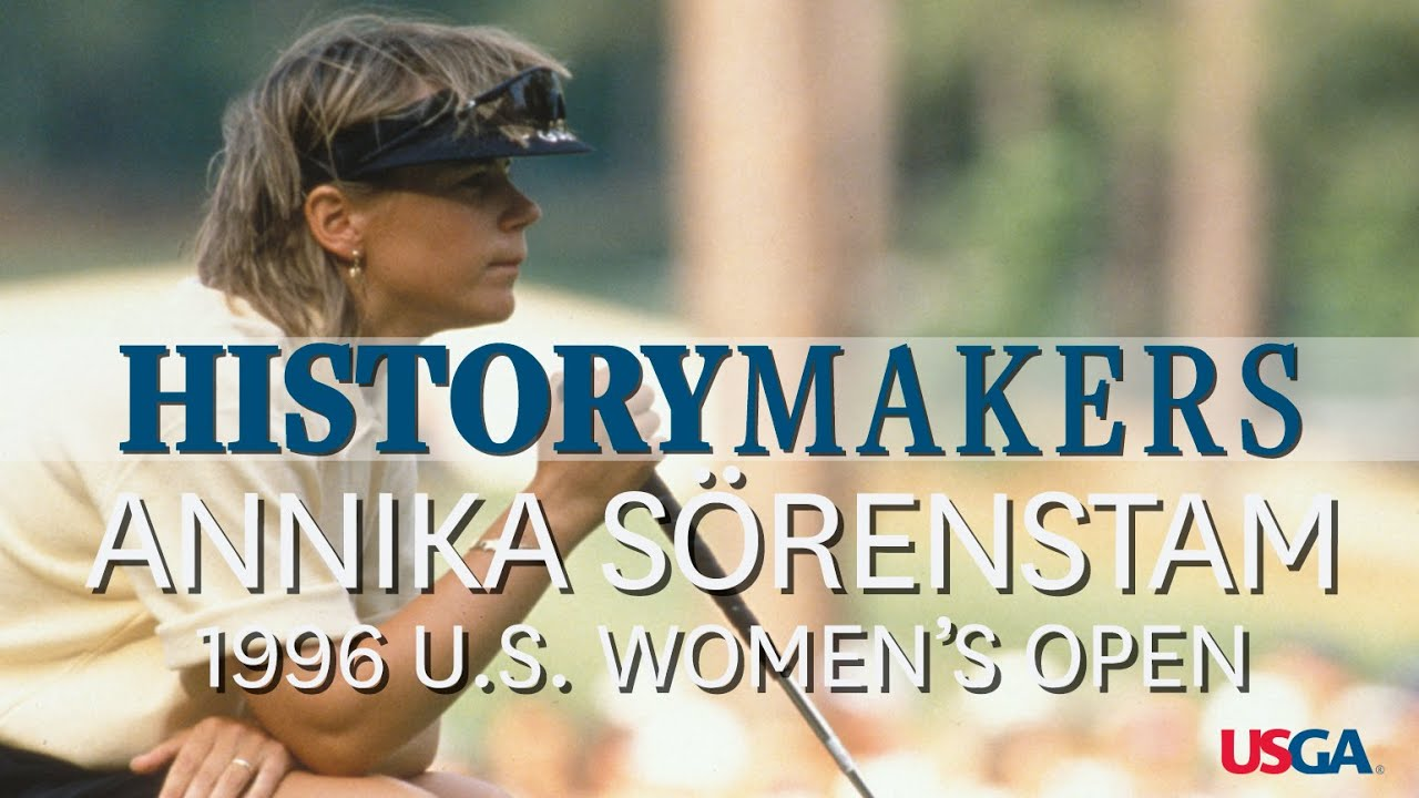 History Makers: Annika Sorenstam Wins the 1996 U.S. Women's Open