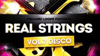 Real Strings Presents Disco Strings Vol 7 - Disco Samples Loops- By Organic Loops