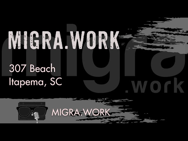 Migra.Work - 307 Beach - Itapema, SC