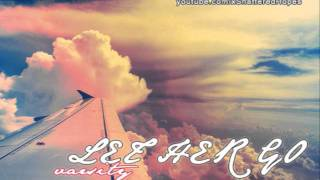 Varsity- Let Her Go (Lyrics in Desc.)