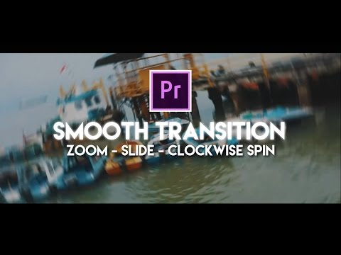 Adobe Premiere Pro - Membuat Smooth Transitions, Gratis, Lengkap