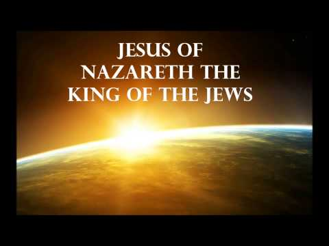 THE BORN AGAIN ISRAELITES: JESUS OF NAZARETH KING OF THE JEWS