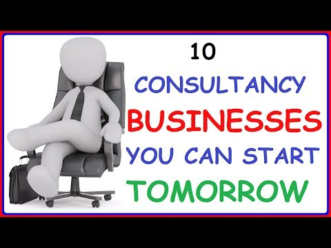 Top 10 Consultancy Businesses You Can Start Tomorrow - Consultancy Business Ideas To Make Money