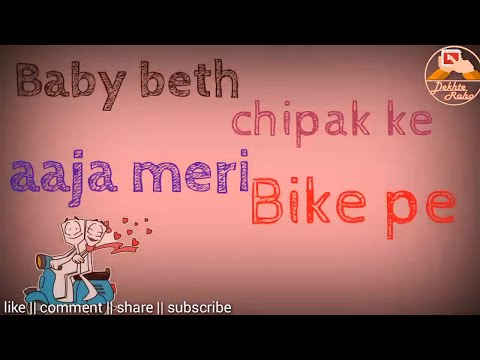 Aaja Meri Bike Pe Whatsapp Status New Video Song 2017 Aaja Tony Kakkar  Lyrics